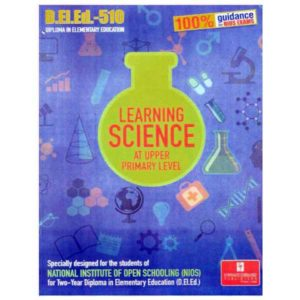 NIOS D.EL.ED.-510 Learning Science help book in English medium