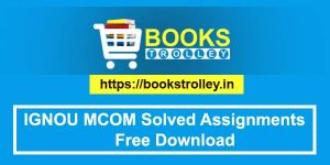 ignou m.com free solved assignments of first & second year