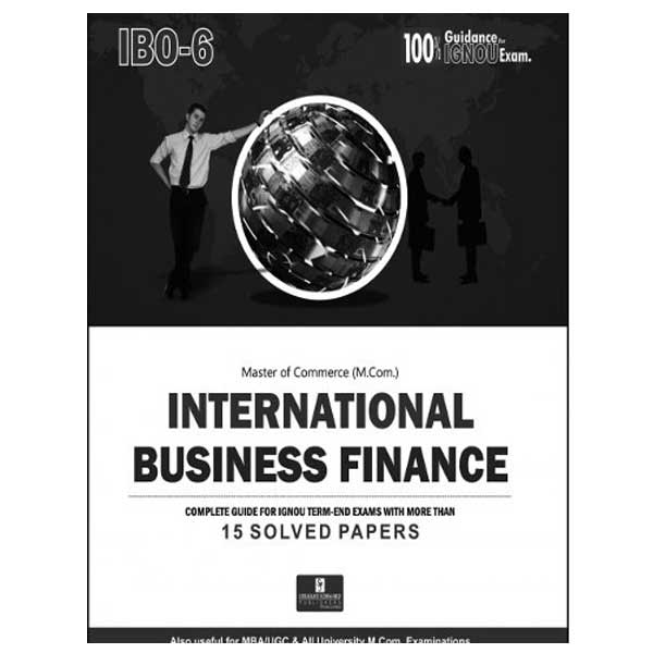 IGNOU IBO 6 help book (International Business Finance) in English Medium