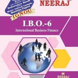 IBO6-International Business Finance (IGNOU help book for IBO-6 in English Medium)