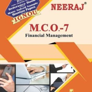 MCO7-Financial Management (IGNOU help book for MCO-7 in English Medium )
