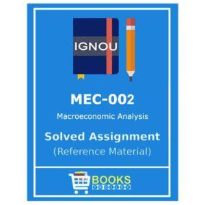 IGNOU MEC 2 Solved Assignment (Macro Economic Analysis)