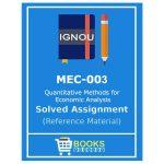 IGNOU MEC Solved Assignment (Quantitative Methods for Economic Analysis)
