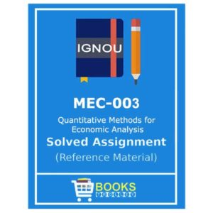 IGNOU MEC Solved Assignment (Quantitative Methods for Economic Analysis)