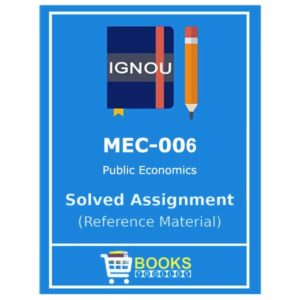 IGNOU MEC 6 Solved Assignment (Public Economics)