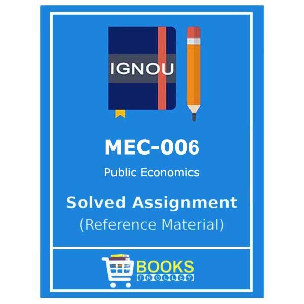 IGNOU MEC 6 Solved Assignment (Public Economics)