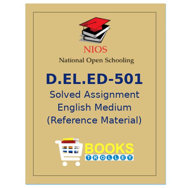 NIOS D.EL.ED-501 Solved Assignment