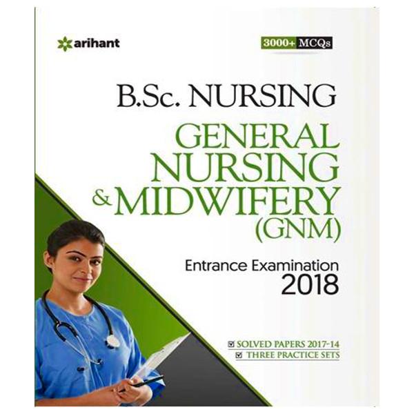 B.Sc. Nursing General Nursing & Midwifery(GNM)