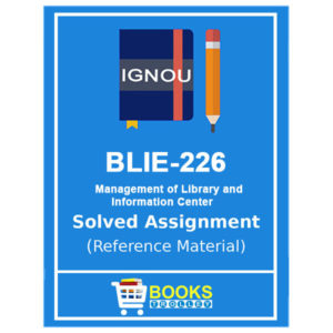 IGNOU BLIE 226 Solved Assignment