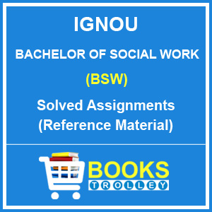 IGNOU BSW Solved Assignment (Bachelor of Social Work)