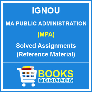 IGNOU MA Public Administration Assignments 2018-19