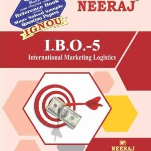 IBO5-International Marketing Logistics (IGNOU help book for IBO-5 in English Medium )